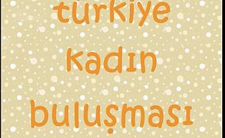 Türkiye Kadın Buluşması 5-6 Ocak'ta İstanbul'da