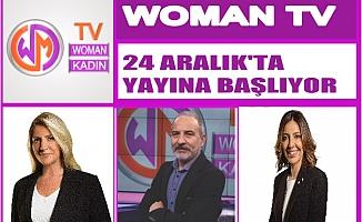Woman TV 24 Aralık Pazartesi yayına başlıyor