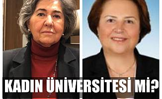 """Nazan Moroğlu ve Necla Arat isyan etti;""""Kadın üniversitesi mi? Yeter Artık!"""""""
