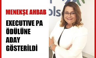 Menekşe Ahbab, Dünyaca Ünlü Executive PA Ödülüne Aday Gösterildi