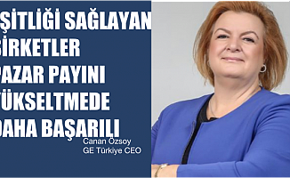 """Canan Özsoy, """"Eşitliği sağlayan şirketler pazar payını yükseltmede daha başarılı"""""""