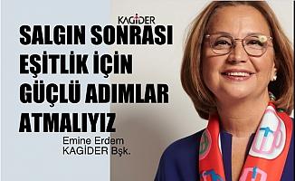 """KAGİDER Başkanı Emine Erdem, """"Salgın Sonrası Eşitlik İçin Daha Güçlü Adımlar Atmalıyız"""""""