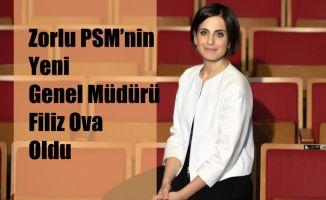 Zorlu PSM'nin Yeni Genel Müdürü Filiz Ova Oldu