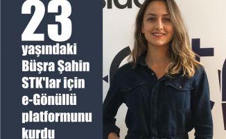 23 Yaşındaki Büşra Şahin, STK'lar için e-Gönüllü Platformunu Kurdu