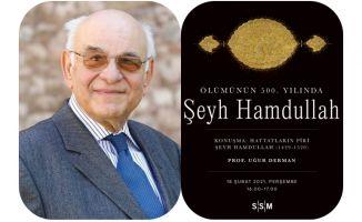 Prof. Uğur Derman Anlatıyor: Hattatların Pîri Şeyh Hamdullah