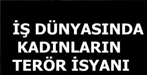 KADINLARIN TERÖR TEPKİSİ