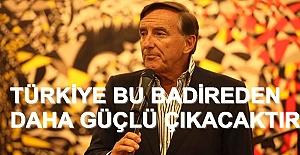 """Eczacıbaşı;""""Türkiye bu badireden daha güçlü çıkacak"""""""