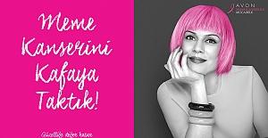 """AVON'dan meme kanseri ile mücadele yeni kampanya, """"kafaya taktık"""""""