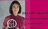 Belgin Aksoy, Wellness Sektörünün Lider Kadını ödülünü kazandı