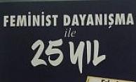 """Mor Çatı'dan kitap;""""Feminist dayanışmayla 25 yıl"""""""