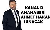 Ahmet Hakan, 16 Ocak'tan itibaren Kanal D Ana Haberi sunacak