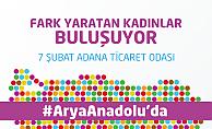 Fark yaratan kadınlar 7 Şubat'ta Adana'da buluşuyor