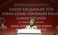"""Emine Erdoğan;""""Ev içi sorumluluk, çalışma hayatının sorunları kadınlarımıza ağır yükler yüklemekte"""""""