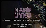 4 kadın sanatçının Hafif Uyku sergisi Ark Kültür'de