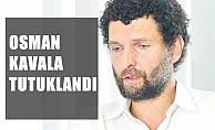 Ünlü iş insanı Osman Kavala tutuklandı