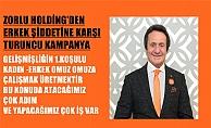 Zorlu Holding'den erkek şiddetine karşı turuncu kampanya