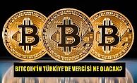 Bitcoin'in Türkiye'de vergilendirilmesi nasıl olacak?