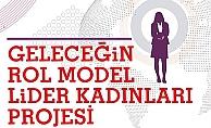 Geleceğin Rol Model Lider Kadınları Aranıyor