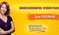 """Şule Yücebıyık;""""Bugün, Borusan'da 10'uncu yılım"""""""