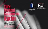 Türk Medeni Kanunu ve Kadın Toplantısı 16 Şubat'ta MEF'te
