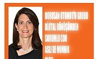 Borusan Otomotivde Dijital Dönüşüm CDO#039;su Aslı de Munnink oldu