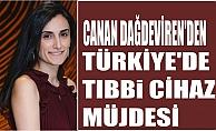 Canan Dağdeviren'den Türkiye'de tıbbi cihaz müjdesi