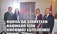 """Bursa'daki şirketler ülke için """"Gücümüz Eşitliğimiz' diyor"""