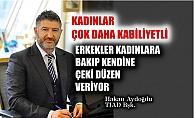 """TİAD Yönetim Kurulu Başkanı Hakan Aydoğdu, """"Erkekler kadınlara bakıp kendilerine çeki düzen veriyor"""""""