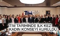 TİM'de kadın ihracatçı sayısını artırmak için ilk kez 'Kadın Konseyi' kuruldu