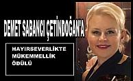 Demet Sabancı Çetindoğan'a Hayırseverlikte Mükemmellik Onuru!