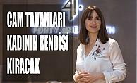 """Yeliz Kum Ezercan, """"Cam tavanları kıracak olan kadının kendisi"""""""