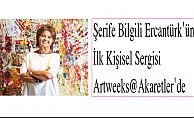 Şerife Bilgili Ercantürk'ün İlk Kişisel Sergisi Artweeks@Akaretler'de