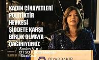 """DTSO Kadın Meclisi Sözcüsü Sevim Vural, """"Kadın Cinayetleri Politiktir, Herkesi Şiddete Karşı Birlik Olmaya Çağırıyoruz"""""""