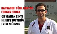 Harvard#039;lı Türk Doktor Furkan Burak, quot;Ok Yaydan Çıktı, Herkes Topyekün Evine Sığınsınquot;