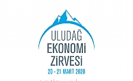 İş ve Ekonomi Dünyası 20-21 Mart'ta Uludağ Ekonomi Zirvesi'nde Buluşuyor