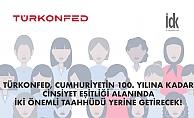 TÜRKONFED'ten Eşitlik İçin 2 Dev Adım; Dernek Adında İş İnsanı,  Dernek Üyeliğinde Yüzde 30 Kadın