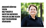 Akademi camiası yasta, Prof.Dr.Selime Sezgin yaşamını kaybetti