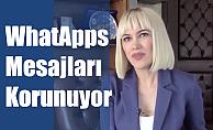 """Avukat Merve Uçanok, """"WhatsApp'daki mesajlar korunuyor"""""""
