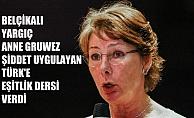 Belçika'da yargıç Anne Gruwez, eşine şiddet uygulayan Türk'e eşitlik dersi verdi