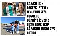 Leyla, İsveç'teki hasta babası için yardım istedi, Türkiye ambulans uçakla babasını Ankara'ya getirdi