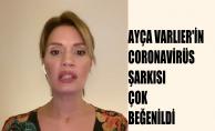 Ayça Varlıer'in coronavirüs şarkısı çok beğenildi