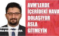 """İbrahim Tataroğlu, """"AVM'lere asla gitmeyin"""""""