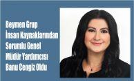 Banu Cengiz, Beymen Group Genel Müdür Yardımcısı Oldu