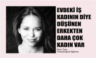 """Ebru Tuay, """"Evdeki iş kadının diye düşünen erkekten daha çok kadın var"""""""