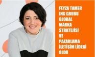 Feyza Tamer, ING Grubu Global Marka Pazarlama İletişim Lideri Oldu