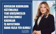 """Filiz Tiryakioğlu, """"Kırsalda Kadınlara Eğitimlerle Yeni Girişimler Desteklenmeli"""""""