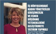 Hande Karadağ,'Kadın Yönetici Girişimcilik Yeteneğini Geliştirmeli'