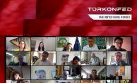 """Türkonfed, """"Avrupa'nın Toparlanma Sürecinde Türkiye Katma Değer Oluşturacak'"""