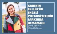 """Şebnem Tuğçe Pala, """"Kadının En Büyük Engeli Potansiyelinin Farkında Olmaması"""""""