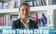 Metro Türkiye CEO'su Sinem Türüng Oldu